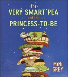 The Very Smart Pea and the Princess-to-be: Amazon.de: Mini Grey: Fremdsprachige Bücher