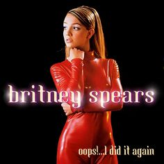 """I Did It Again by Britney Spears. I Did It Again"""" is a song by American recording artist Britney Spears, taken as the lead single from her second studio album Oops! Britney Spears Costume, Britney Spears Oops, Britney Spears Images, Top 100 Songs, Corps Parfait, Baby One More Time, Ukulele Chords, Female Singers, Carnival"""
