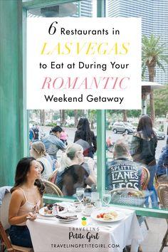 Restaurants in Las Vegas to Eat at During Your Romantic Weekend Getaway http://www.travelingpetitegirl.com