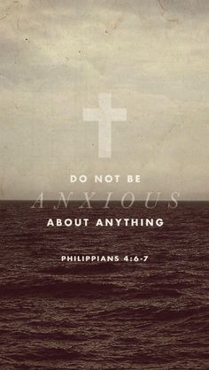 But in everything by pray and petition, present your requests to God, and the peace of God which transcends all understanding will guard your hearts and minds in Christ Jesus. Philippians 4:6-7