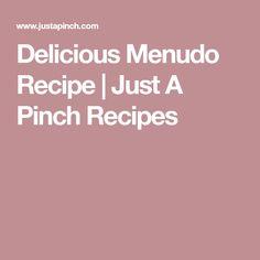 Delicious Menudo Recipe | Just A Pinch Recipes