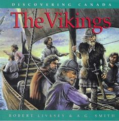 French Discovering Canada: The Vikings: Les Vikings Canadian Social Studies, Book 1, This Book, Discover Canada, Viking Helmet, Album Jeunesse, Canadian History, War, French