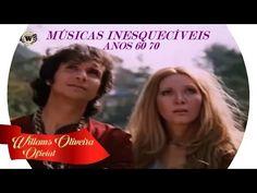 Músicas Nacionais: MÚSICAS INESQUECÍVEIS ANOS 60  70 DO BAÚ
