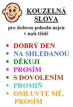 PRVNÍ BÉ | Pravidla naší třídy School Humor, I School, School Classroom, Classroom Activities, First Day Of School, School Songs, Teaching Geography, Boyfriend Humor, Education English