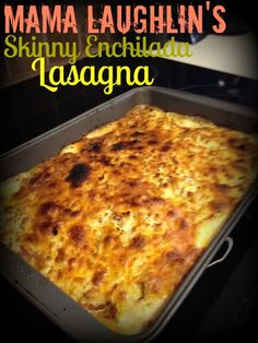 Mama Laughlin: Pinspiration Wednesday: Skinny Enchilada Lasagna