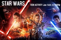STAR WARS! The force has been awaken so you MUST come to this Teen Activity ready to party! It is January 14th @ 7:00PM. Until then, may the force be with you.