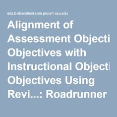 Alignment of Assessment Objectives with Instructional Objectives Using Revi...: Roadrunner Search Discovery Service