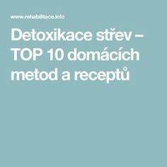 Detoxikace střev – TOP 10 domácích metod a receptů