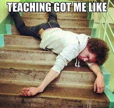 Teaching got me like
