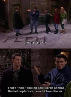 Everyone needs a Joey to lighten the mood during a crisis.
