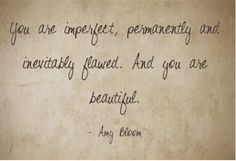 Gratitude For Body Image Quote Amy Bloom Love Words, Beautiful Words, Book Quotes, Me Quotes, Body Image Quotes, Positive Body Image, The Way I Feel, Note To Self, Picture Quotes