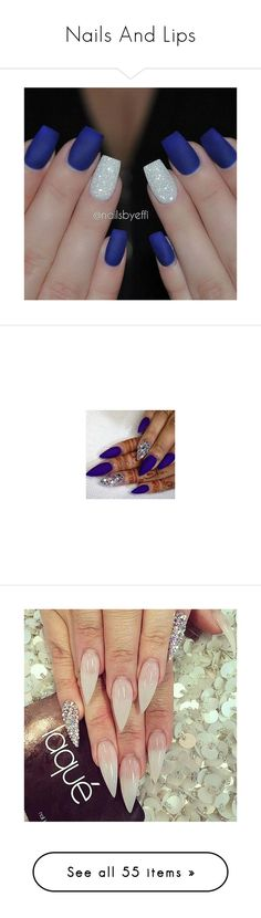 """""""Nails And Lips"""" by jaden-norman ❤ liked on Polyvore featuring beauty products, nail care, nails, beauty, makeup, accessories, nail treatments, nail polish, unhas and nail art"""