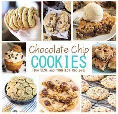 The BEST Chocolate Chip Cookies and Treats Recipes - So YUMMY