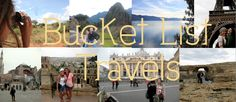 My ever-growing travel bucket list