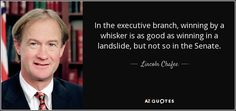 In the executive branch, winning by a whisker is as good as winning in a landslide, but not so in the Senate.