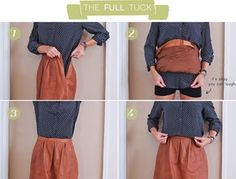 Mastering the tuck/ how to tuck in a shirt 2 ways: the full tuck, the half tuck
