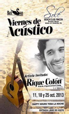 Viernes de Acústico: Rique Colón @ Solé Beach Club, Rincón #sondeaquipr #viernesdeacustico #riquecolon #solebeachclub #rincon