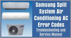 Error Code list for Samsung Split System Air Conditioners. When error codes appear on your Samsung AC this tells the you there is a problem. The error code will tell you if the issue is with the Samsung AC inside wall unit or Samsung AC outside unit. Knowing the error code definition will help you … … Continue reading → Split System Air Conditioner, Air Conditioning System, Split Ac, Error Code, Appliance Repair, Circuit Diagram, Arduino, Manual, Samsung