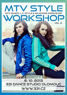 MTV Style Workshop vol. 5 Dance Lessons, Street Dance, Dance Studio, Mtv, Flyers, Workshop, Style, Swag, Ruffles