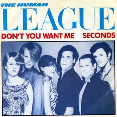 The Human League - Don't you want me / Seconds (1981)