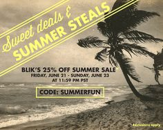 25% OFF SUMMER SALE, JUNE 21-23