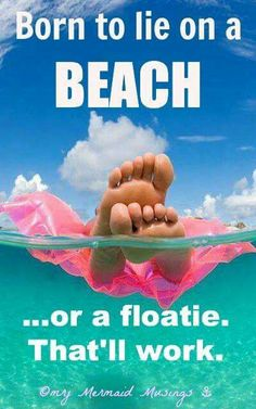 Yeppers!! I the beach and ocean!!I was definitely born to lie on the beach and live near the ocean! By the Grace of God I've been lucky!!Debby S.☝☝