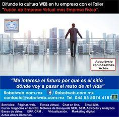Proyecta tus negocios digitales: www.robotweb.com.mx, Herramientas empresariales web para lograrlo.