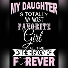 A daughter is a wonderful gift in your life. Find and save ideas about Daughter quotes ih here. Our daughters are special and they are beautiful. May these quotes give you words that express your feelings for your daughter. Mother Daughter Quotes, I Love My Daughter, My Beautiful Daughter, Love My Kids, Mother Quotes, Love Your Daughter Quotes, Gorgeous Girl, Future Daughter, Mommy Quotes