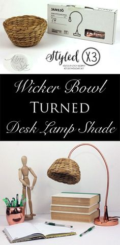 How she turned a woven bowl or basket into a lamp shade.  She used a copper Ikea desk lamp.. what a great hack!