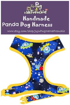 Space Panda Dog harness, Rocket dog harness, Handmade custom dog harness #pugharness #dogharness #Frenchbulldog #Frenchieharness Dog Harness, Dog Leash, Boy Dog, Dog Collars, Large Dogs, Fabric Patterns, Your Pet, Dogs And Puppies, My Etsy Shop