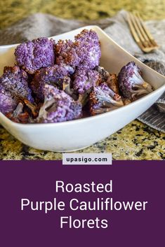 Roasted Purple Cauliflower Florets - Up As I Go Purple Cauliflower Recipe, Cauliflower In Oven, Cauliflower Steaks, Cauliflower Recipes, Roasted Cauliflower, Vegetarian Recipes, Vegan Vegetarian, Vegan Life, Plant Based Recipes