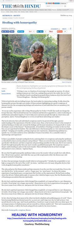 Healing with homeopathy http://www.thehindu.com/features/metroplus/society/healing-with-homeopathy/article6514821.ece