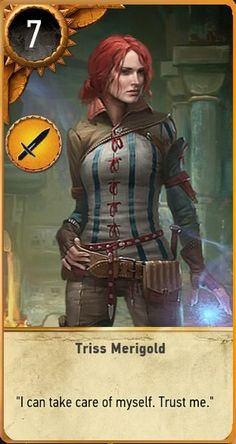 Triss Merigold (Gwent Card) - The Witcher Wild Hunt The Witcher 3, Witcher Art, Witcher 3 Wild Hunt, Witcher Monsters, The Last Wish, Triss Merigold, Shannara Chronicles, Dragon's Lair, White Wolf