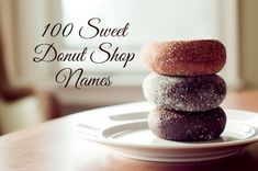 Whether you spell them 'donuts' or 'doughnuts', these delicious treats are sure to be good business! Here are 100 sample donut shop names for inspiration! Cake Shop Names, Donut Names, Coffee In Paris, Doughnut Shop, Cute Donuts, Coffee And Donuts, Doughnuts, Yummy Treats, Nutrition