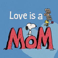 Love is a Mom ♡ See More #PEANUTS #SNOOPY pics at www.freecomputerdesktopwallpaper.com/peanuts.shtml