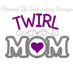 Twirl Mom Baton Majorette Mothers Day Machine Embroidery Design Digital Applique Pattern INSTANT DOWNLOAD Band Squad Goals Marching Girl by PersonalLife on Etsy
