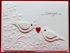 Sweet White Embossed Birds Love Card - uses SU bird punch - would make a nice anniversary card Valentines Day Cards Handmade, Valentines Diy, Greeting Cards Handmade, Wedding Cards Handmade, Tarjetas Stampin Up, Karten Diy, Engagement Cards, Wedding Anniversary Cards, Handmade Anniversary Cards