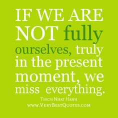 Quotes About The Present Moment Quotes - Quotes Like