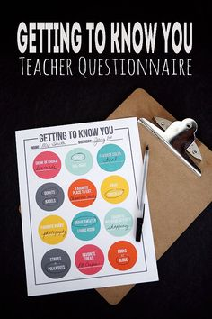 Teacher Questionnaire - get to know your teacher. Makes for easy gift giving through the year! Free printable.
