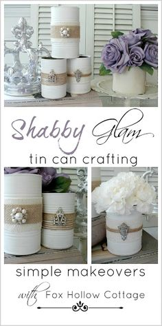 Shabby Vintage Tin Can Craft - collect them, paint them this spring, decorate them with the junk jewelry and burlap, fill with gifts and tissue paper instead of gift bags