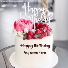 Greet a Happy Birthday to the birthday person with their name. A very beautiful picture of the raspberry cake and a wish of Happy Birthday with Name of Birthday boy and girl with cute and lovely message to impress them. Happy Birthday Cakes For Women, Happy Birthday Cake Writing, Birthday Cake Write Name, Birthday Msgs, Happy Birthday Chocolate Cake, Strawberry Birthday Cake, Happy Birthday Cake Pictures, Happy Birthday Wishes Images, Cake Name
