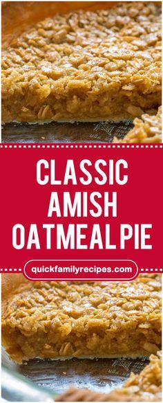 Classic Amish Oatmeal Pie #classic #amish #oatmeal #pie #easyrecipe #delicious #foodlover #homecooking #cooking #cookingtips