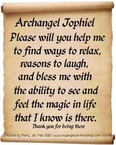 One of 36 prayers, messages and affirmations of trust in the Archangels presented on vintage style parchment scrolls. God Prayer, Prayer Quotes, Bible Verses Quotes, Life Quotes, Spiritual Prayers, Catholic Prayers, Archangel Jophiel, Archangel Prayers, Angel Guidance