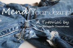 """Mend Your Jeans Tutorial 