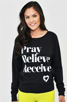 """Pray, Believe,Receive is inspired by Mark 11:24 which reads """"Therefore I tell you, whatever you ask for in prayer, believe that you have received it, and it will be yours."""" This is printed on a lightweight slouchy raglan that is perfect for wearing all year round. A simple message about prayer designed to be both fun and fashionable."""