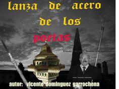 """ANTOLOGIA  DEL  POETA  VICENTE  DOMINGUEZ  GARROCHENA: LANZA DE ACERO """"            (de los poetas)"""