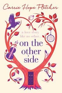 Read, you clever boy: On the other side  #Ontheotherside #CarrieHopeFletcher #reseña #libros #blogsliterarios