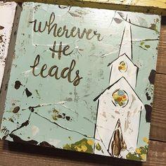 #whereverheleadsillgo #churchart #churchpainting #haleybdesigns #etsyshop #oldhymns