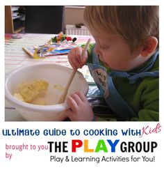 Cooking with Kids - the ultimate guide from The PLAY Group