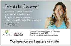 Conference gratuite au Festival Om Montreal le 2 juin à 14h #festivalommontreal #janickleonard #jesuislegourou #wanderlusttremblant